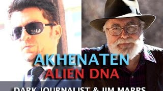 Download DARK JOURNALIST & JIM MARRS - AKHENATEN ALIEN DNA & REMOTE VIEWING UFOS Video