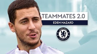 Download Who's the toughest player at Chelsea? | Eden Hazard | Teammates 2.0 Video