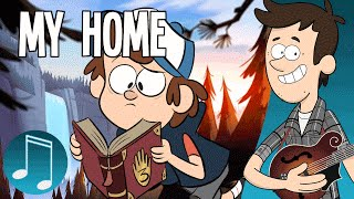 Download ″My Home″ - Gravity Falls Song by MandoPony Video
