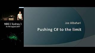 Download Pushing C# to the limit - Joe Albahari Video