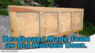 Download Headboard Made from an Old Wooden Door Video