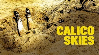 Download Calico Skies - Trailer Video