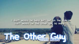 Download Stevie Hoang - The Other Guy (with lyrics) - All For You Video