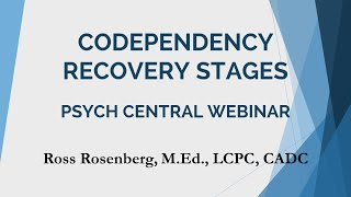 Download Codependency Recovery Stages. Full Psych Central Webinar. Relationship Advice.Narcissism Expert Video
