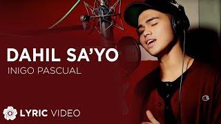 Download Inigo Pascual - Dahil Sa'yo Video