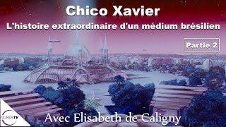 Download « Chico Xavier : L'histoire extraordinaire d'un médium brésilien » (2/2) avec Elisabeth de Caligny Video