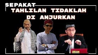 Download KH. Idrus Romli - Adi Hidayat - Abdul Somad || TAHLILAN 3,7,40 & 100 Hari Tidaklah Dianjurkan Video