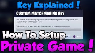 Download *NEW* How To SETUP Private Games in FORTNITE! CONSOLE & MOBILE! - MatchMaking Key Explained! Video