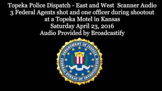 Download Topeka Police Scanner Audio 3 Federal Agents Shot and one officer during shootout Video