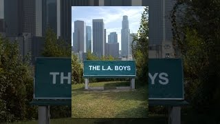 Download The L.A. Boys Video