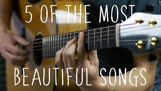 Download 5 of the Most Beautiful Songs in the World - Fingerstyle Guitar Video