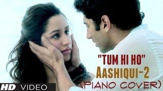 Download ″Tum Hi Ho″ Piano Cover (Instrumental) Aashiqui 2 - Magical Fingers - Gurbani Bhatia Video