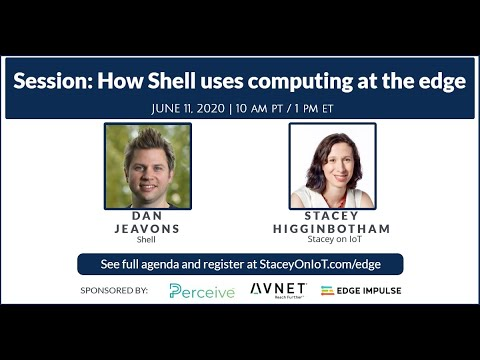 Stacey on IoT: How Shell uses computing at the edge