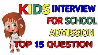 Download TOP 15 Questions for KG Interview, Nursery Admission, Kindergarten interview, KG Admission Interview Video