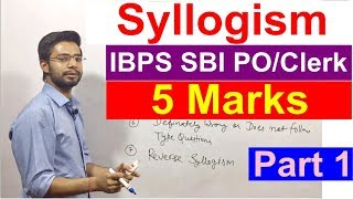 Download Syllogism For SBI Clerk 2018 | Bank Po | IBPS | RRB | Rules| Examples| Tricks | Shortcuts Part 1 Video