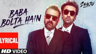 Download SANJU: Baba Bolta Hain Bas Ho Gaya Lyrical Video | Ranbir | Sanjay Dutt | Rajkumar Hirani | Papon Video