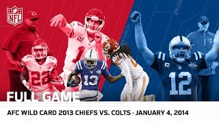 Download Andrew Luck's Massive Playoff Comeback | Colts vs. Chiefs | 2013 AFC Wild Card | NFL Full Game Video