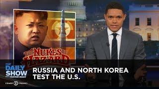 Download Russia and North Korea Test the U.S.: The Daily Show Video
