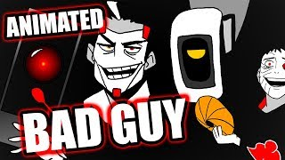 Download BAD GUY song, but sung by a bunch of BAD GUYS Video