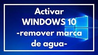 Download Como activar Windows 10 remover marca de agua Video