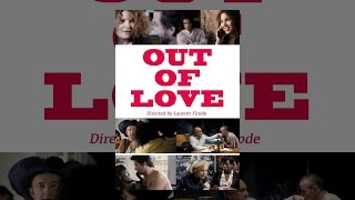 Download Out of Love Video