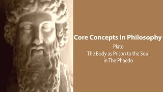 Download The Body as Prison to the Soul in Plato's Phaedo - Philosophy Core Concepts Video