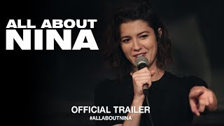 Download All About Nina (2018) | Official US Trailer HD Video