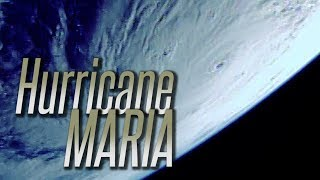 Download ISS passes over Hurricane Maria 9/19/17 Video