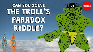 Download Can you solve the troll's paradox riddle? - Dan Finkel Video