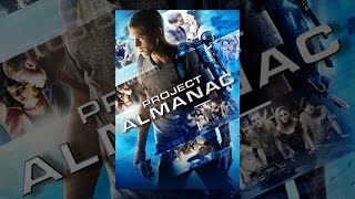 Download Project Almanac Video