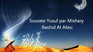 Download Sourate Yusuf par Mishary Rashid Al Afasi Video