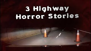 Download 3 Scary TRUE Highway Horror Stories Video