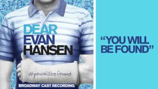 Download ″You Will Be Found″ from the DEAR EVAN HANSEN Original Broadway Cast Recording Video