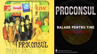 Download Proconsul - Asculta-mi Inima | LIVE Video