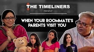Download When Your Roomie's Parents Visit You | The Timeliners Video