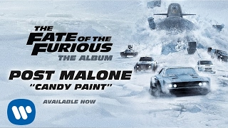 Download Post Malone - Candy Paint (The Fate of the Furious: The Album)  Video