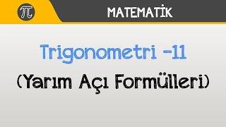Download Trigonometri -11 (Yarım Açı Formülleri) | Matematik | Hocalara Geldik Video