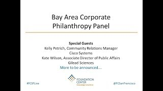 Download Annual Bay Area Corporate Philanthropy Panel Video
