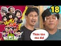 Download VỢ TUI TUI SỢ | Tập 18 UNCUT | Thanh Tân cùng Tiết Cương 'thân tàn ma dại' vì bị vợ hành | 051217 😐 Video