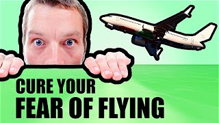 Download How To: REMOVE your FLYING PHOBIA in 10 easy steps Video