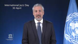 Download Mr Ernesto Ottone R., on the occasion of International Jazz Day – 30 April Video