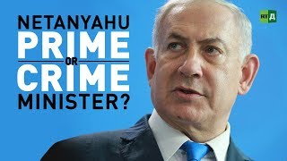 Download Netanyahu: Prime or Crime Minister. Israel's leader at the centre of corruption scandals Video