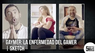 Download GayMer: La enfermedad del Gamer | Sketch Video