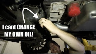 Download I CANT CHANGE MY OWN OIL!!!!! Video