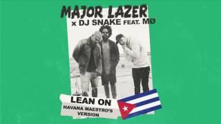 Download Major Lazer - Lean On (Havana Maestro's Version) Video