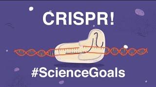 Download CRISPR and #ScienceGoals! Video