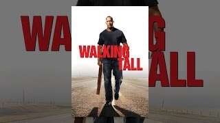 Download Walking Tall Video