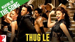 Download Making of the song - Thug Le | Ladies vs Ricky Bahl | Ranveer Singh | Anushka Sharma Video
