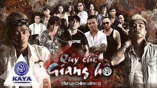Download QUY CHẾ GIANG HỒ |TÌM LẠI CHÍNH MÌNH PHẦN 3 - Khánh Đơn, Ti Gôn, Tuấn Kuppj, Hồ Phong An, KayaClub Video