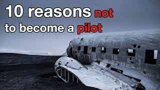 Download 10 reasons NOT to become a PILOT Video